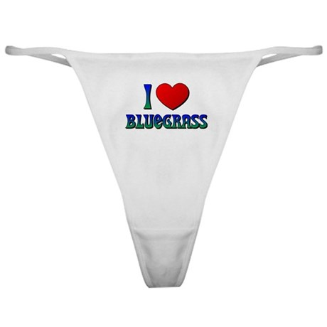 I Love (Heart) Bluegrass Classic Thong