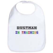 Dustman In Training Bib