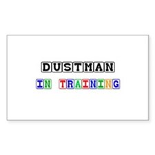 Dustman In Training Rectangle Sticker