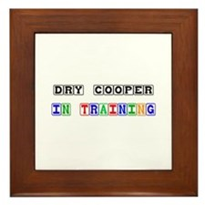 Dry Cooper In Training Framed Tile