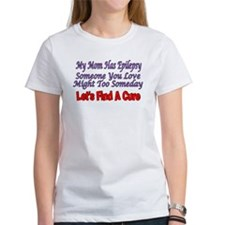 My Mom Has Epilepsy Find A Cure Tee