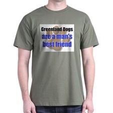 Greenland Dogs man's best friend T-Shirt