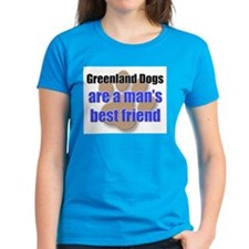 Greenland Dogs man's best friend Tee