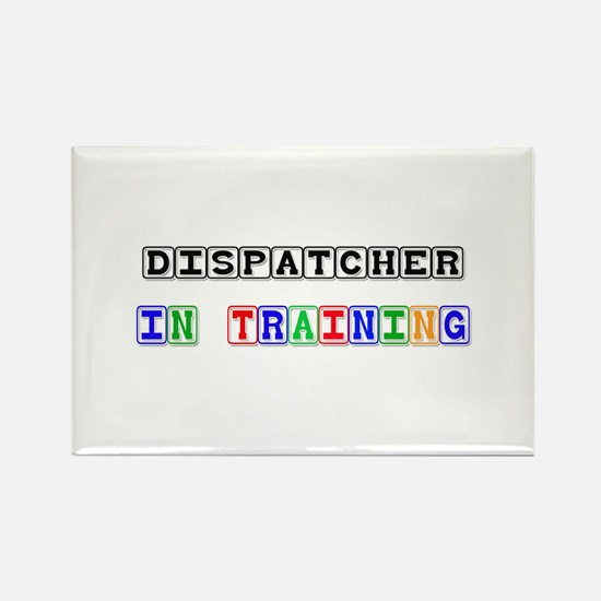 Dispatcher In Training Rectangle Magnet