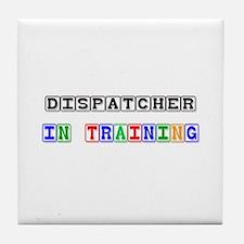 Dispatcher In Training Tile Coaster