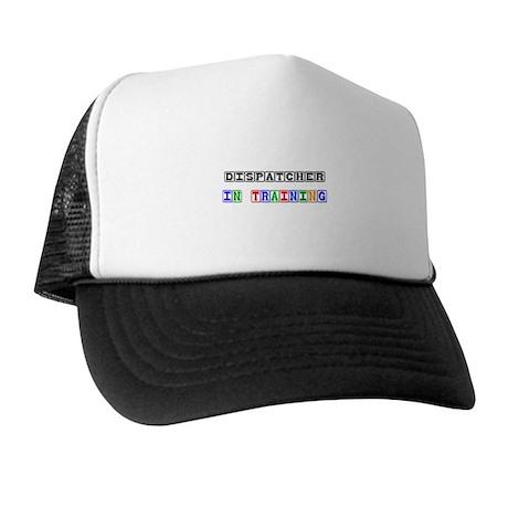 Dispatcher In Training Trucker Hat