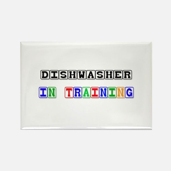 Dishwasher In Training Rectangle Magnet