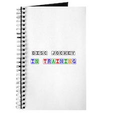 Disc Jockey In Training Journal
