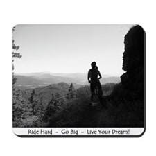 """Ride Hard-Go Big-Live Your Dream"" Mouse"