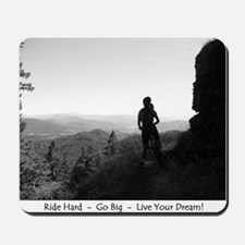 """""""Ride Hard-Go Big-Live Your Dream"""" Mouse"""