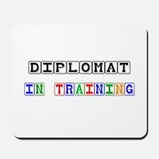 Diplomat In Training Mousepad