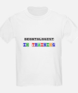 Deontologist In Training T-Shirt