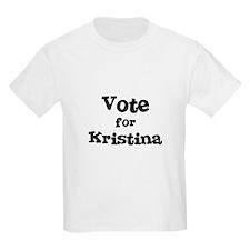 Vote for Kristina Kids T-Shirt