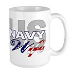 US Navy Wife Large Mug