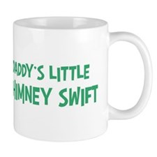 Daddys little Chimney Swift Mug