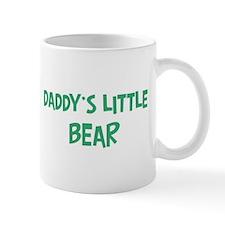 Daddys little Bear Small Mugs