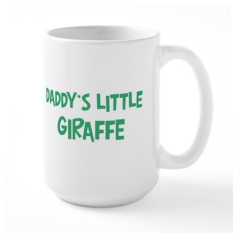 Daddys little Giraffe Large Mug