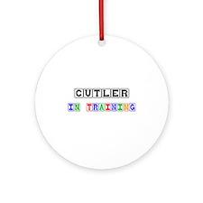 Cutler In Training Ornament (Round)