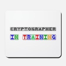 Cryptographer In Training Mousepad