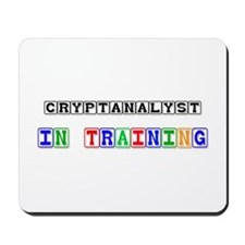 Cryptanalyst In Training Mousepad