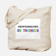 Cryptanalyst In Training Tote Bag