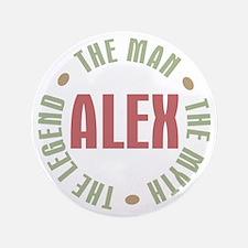 """Alex Man Myth Legend 3.5"""" Button"""