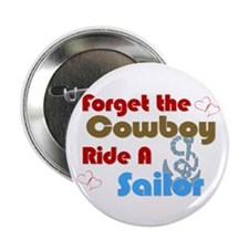 "Ride A Sailor 2.25"" Button"