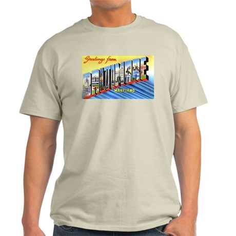 Baltimore Maryland Greetings (Front) Light T-Shirt