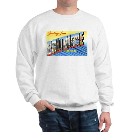 Baltimore Maryland Greetings (Front) Sweatshirt