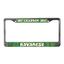 My Children Havanese License Plate Frame