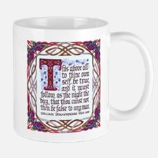 To Thine Own Self Be True - Small Small Mug