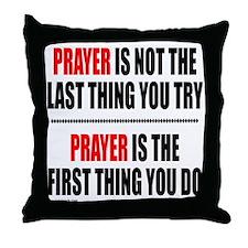 PRAY/PRAYER/PRAYING Throw Pillow
