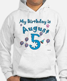 August 5th Birthday Hoodie