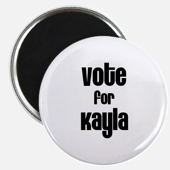 Vote for Kayla Magnet