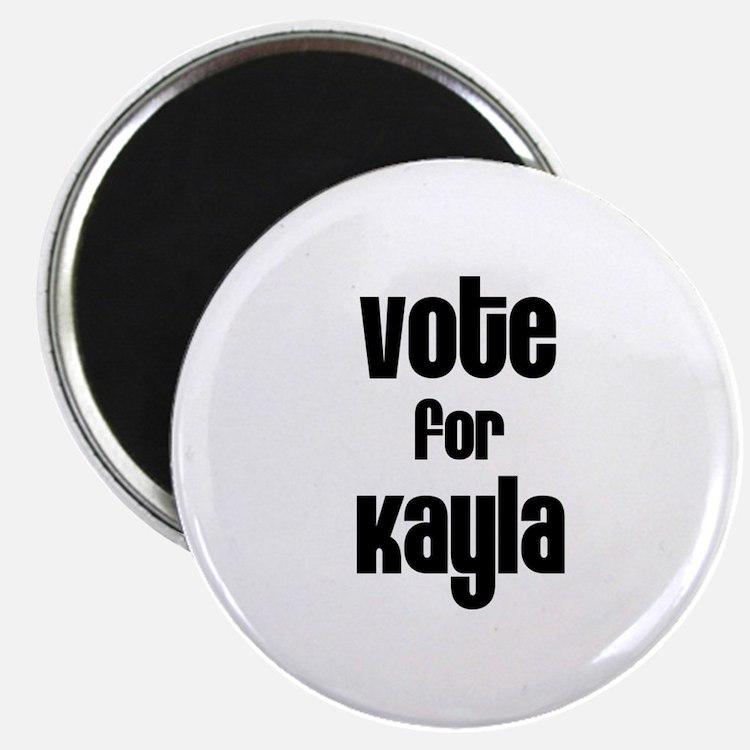 Vote for Kayla Magnet