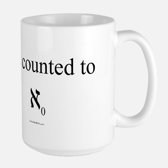 I've counted to aleph naught - Large Mug
