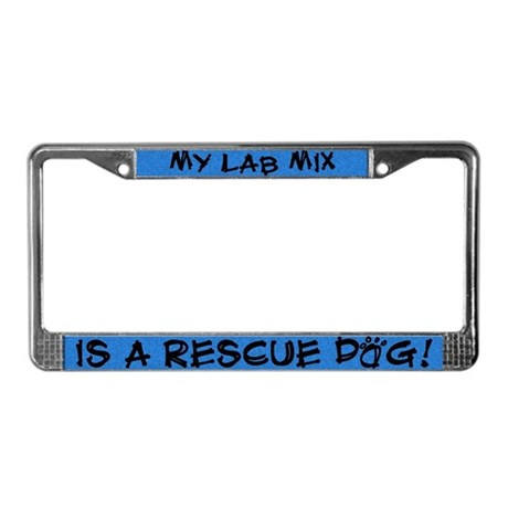 Rescue Dog Lab Mix License Plate Frame