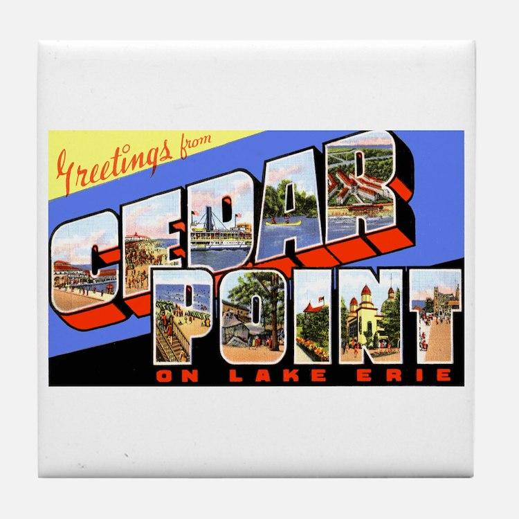 Cedar Point Ohio Greetings Tile Coaster