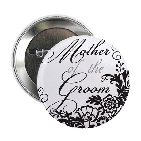 """Elegant Floral Mother of the 2.25"""" Button"""