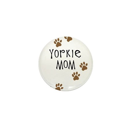 Yorkie Mom Mini Button (10 pack)