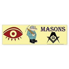 Eye Dig Masons Bumper Bumper Sticker