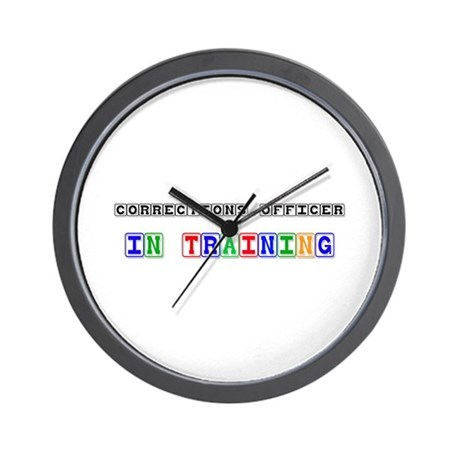 Corrections Officer In Training Wall Clock