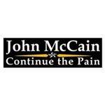 John McCain: Continue the Pain bumper sticker
