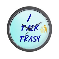 I TALK TRASH Wall Clock