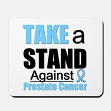 Prostate Cancer Take A Stand Mousepad