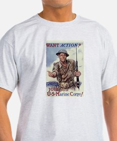 Want Action? T-Shirt