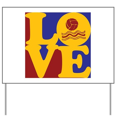 Water Polo Love Yard Sign