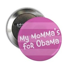 My momma's for Obama