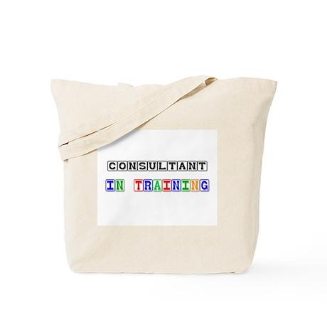 Consultant In Training Tote Bag