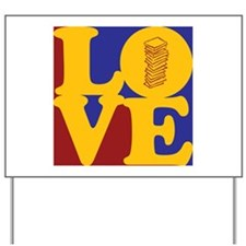Taxes Love Yard Sign